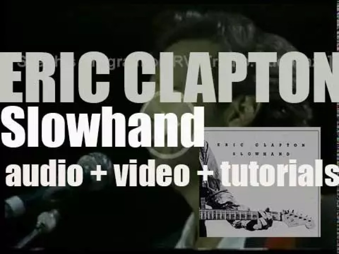 Eric Clapton releases his fifth album : 'Slowhand' featuring 'Cocaine' and 'Wonderful Tonight' (1977)