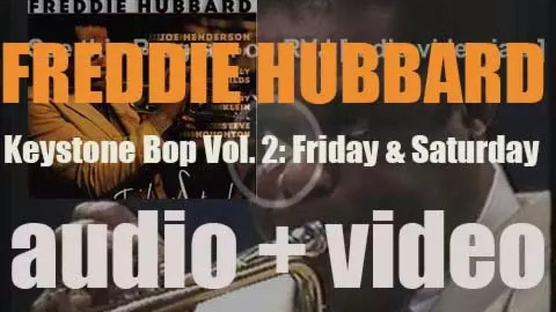 Freddie Hubbard records the album  'Keystone Bop Vol. 2: Friday & Saturday' with Joe Henderson and Bobby Hutcherson (1981)