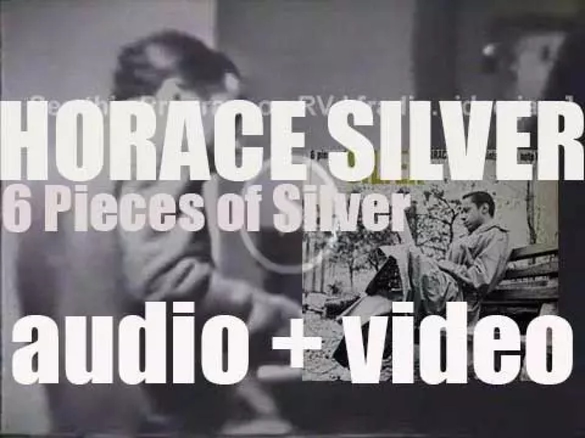 Horace Silver records '6 Pieces of Silver' with Donald Byrd, Hank Mobley et al (1956)