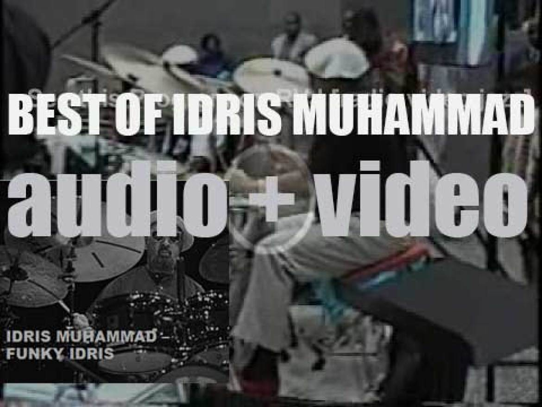 We remember Idris Muhammad. 'Funky Idris'