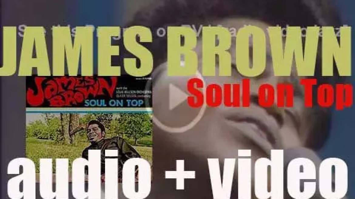 James Brown records 'Soul on Top' with conductor Oliver Nelson and  Louie Bellson & his orchestra (1969)