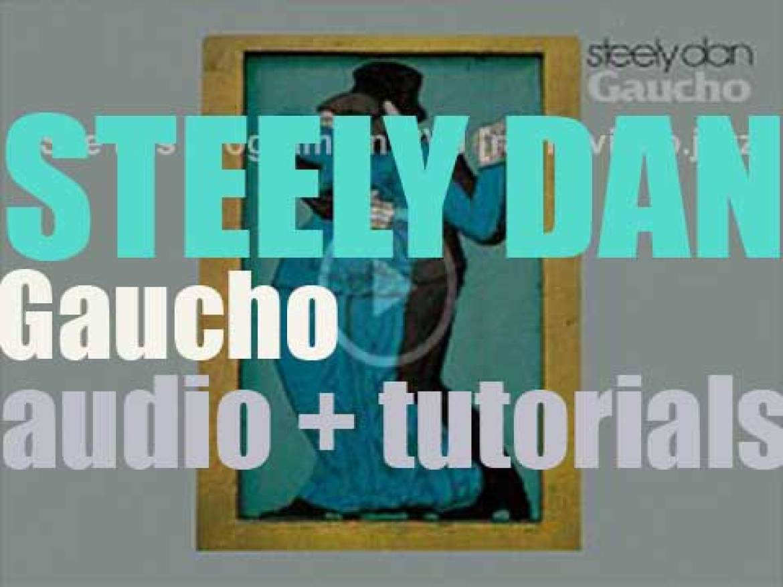 Steely Dan release their seventh album : 'Gaucho' featuring 'Hey Nineteen' (1980)