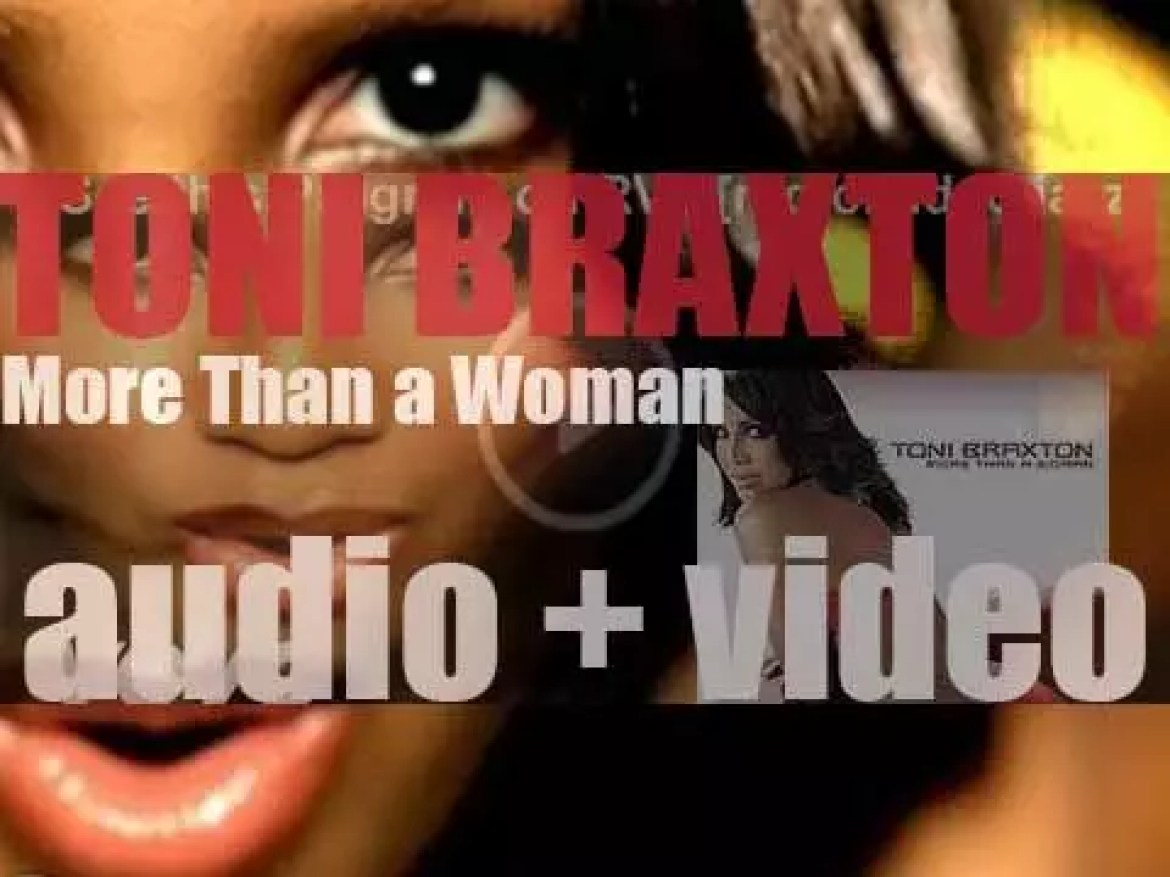 Toni Braxton releases her fourth album : 'More Than a Woman' featuring 'Hit the Freeway' (2002)