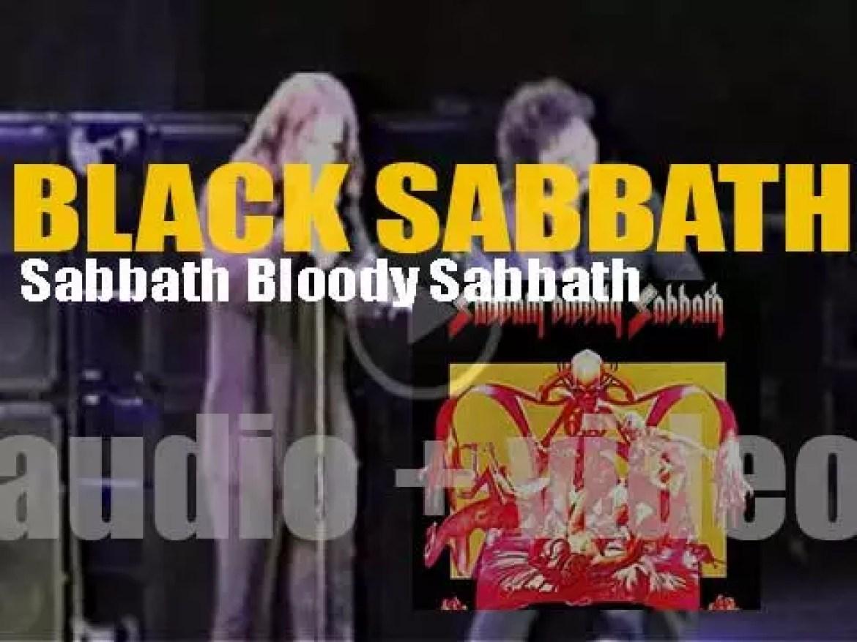 Black Sabbath release their fifth album : 'Sabbath Bloody Sabbath' (1973)