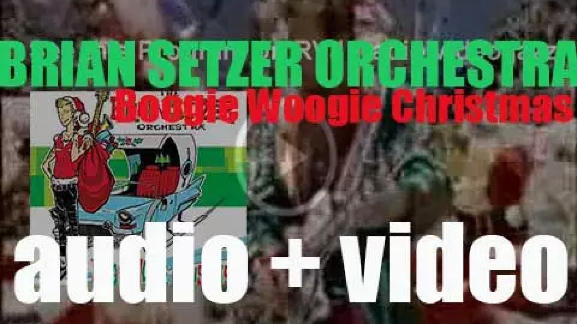 'Boogie Woogie Christmas' by the Brian Setzer Orchestra is a Christmas album released By Surfdog (2002)