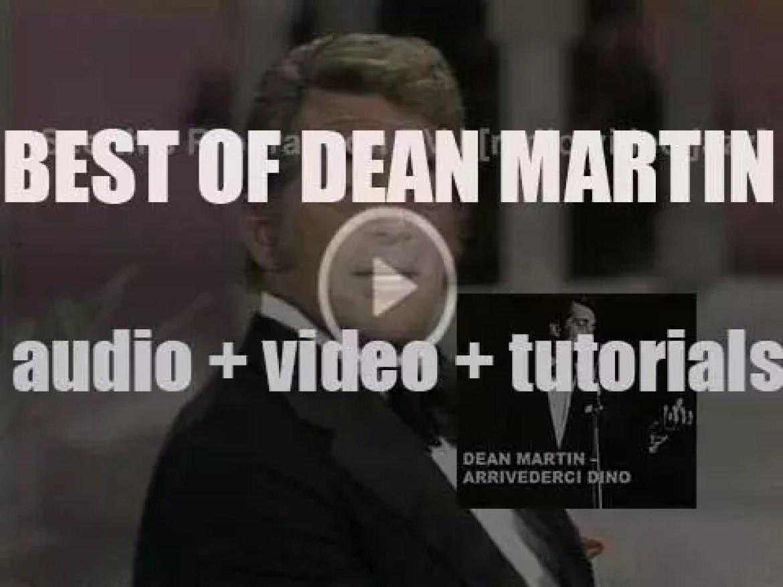 We remember Dean Martin. 'Arrivederci Dino'