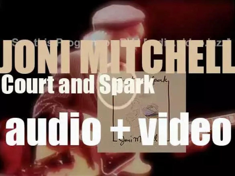 Asylum publish Joni Mitchell's sixth album : 'Court and Spark' featuring 'Help Me' (1974)
