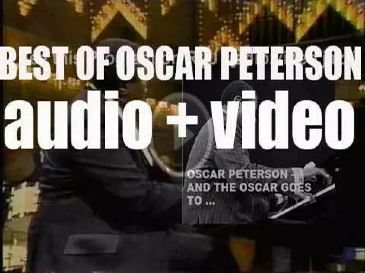 We remember Oscar Peterson. 'And The Oscar Goes To …'