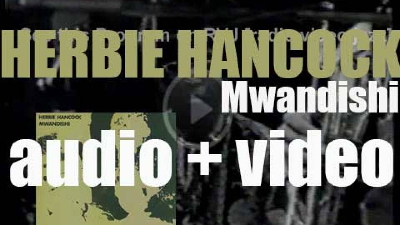 Herbie Hancock records his ninth album : 'Mwandishi' for Warner Bros. (1970)