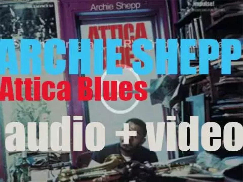 Archie Shepp begins the recording of 'Attica Blues,' an album for Impulse! (1972)