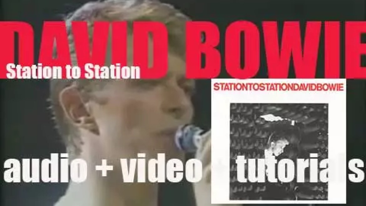 David Bowie releases his tenth album : 'Station to Station' featuring 'Golden Years,' 'TVC 15' and 'Wild Is the Wind' (1976)