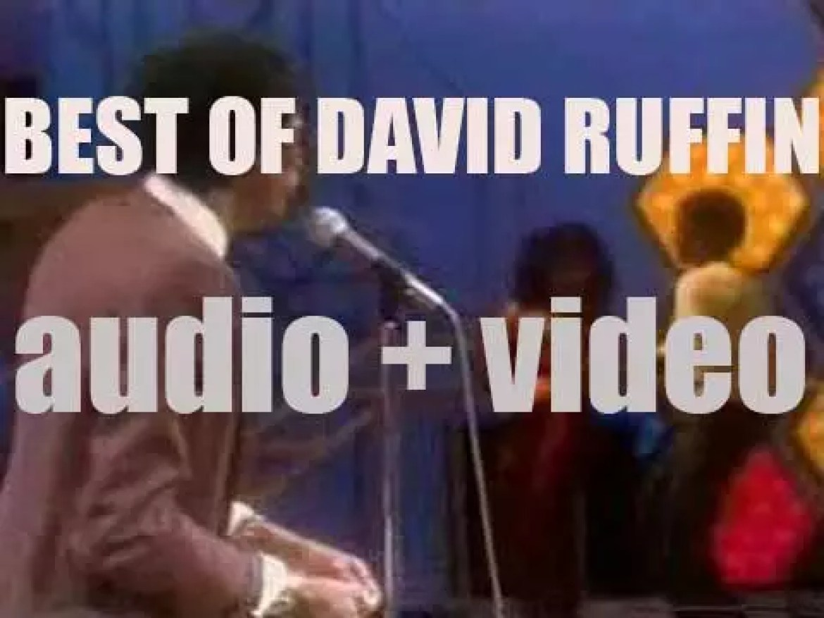 We remember David Ruffin. 'Once Tempted'