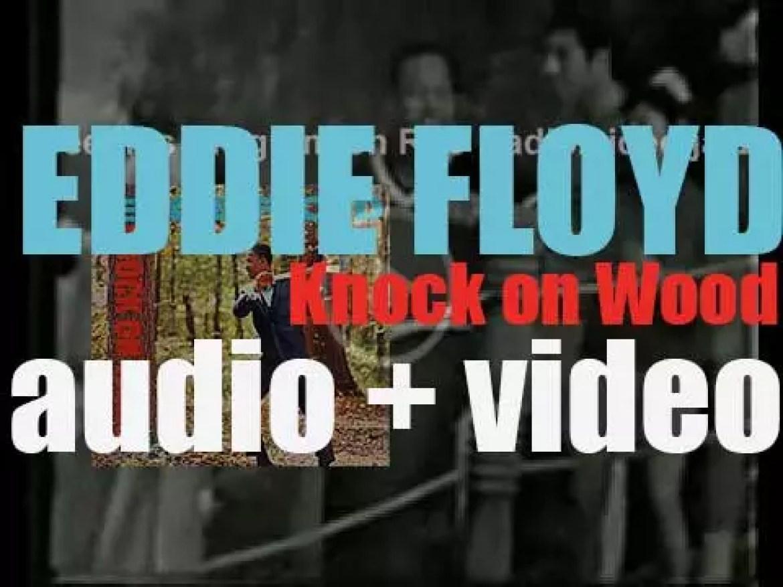 Stax publish Eddie Floyd's debut album : 'Knock On Wood' (1967)