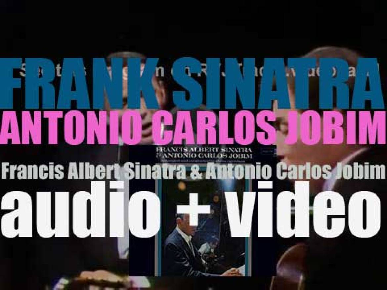 Frank Sinatra and Tom Jobim record together 'Francis Albert Sinatra & Antonio Carlos Jobim' (1967)