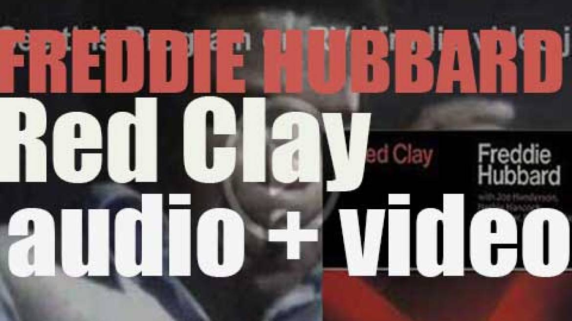 Freddie Hubbard records 'Red Clay' with Joe Henderson and Herbie Hancock for CTI (1970)