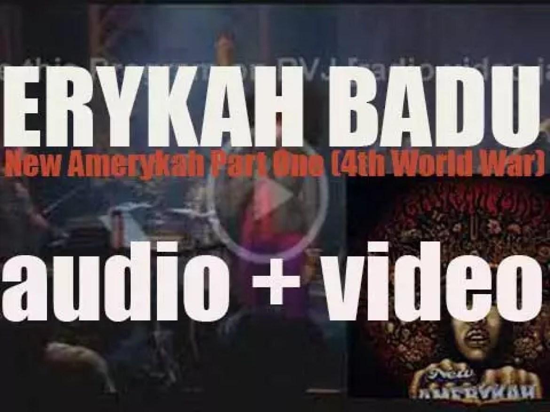 After a five years hiatus, Erykah Badu drops 'New Amerykah Part One (4th World War)' (2008)