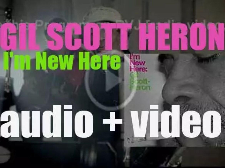 XL Recordings publish Gil Scott-Heron's thirteenth and final album : 'I'm New Here' (2010)