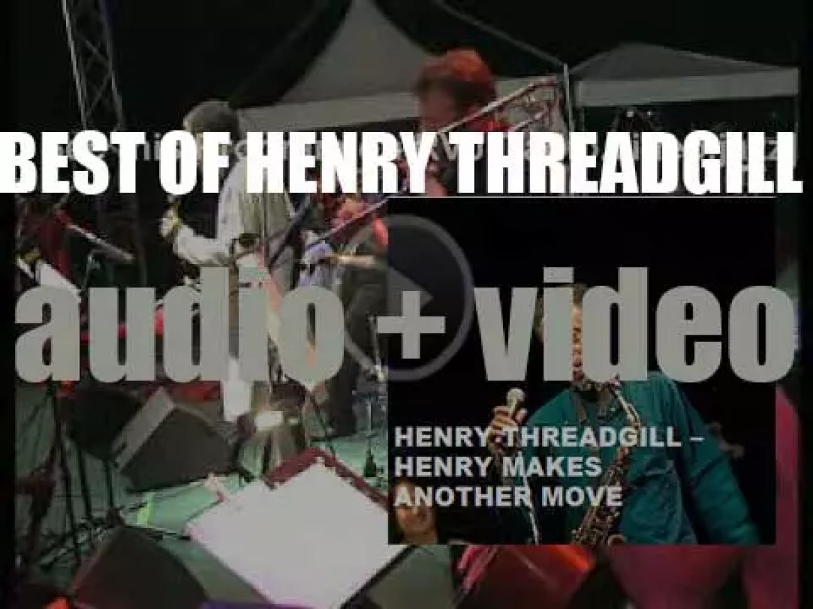 Happy Birthday Henry Threadgill. 'Henry Makes Another Move'