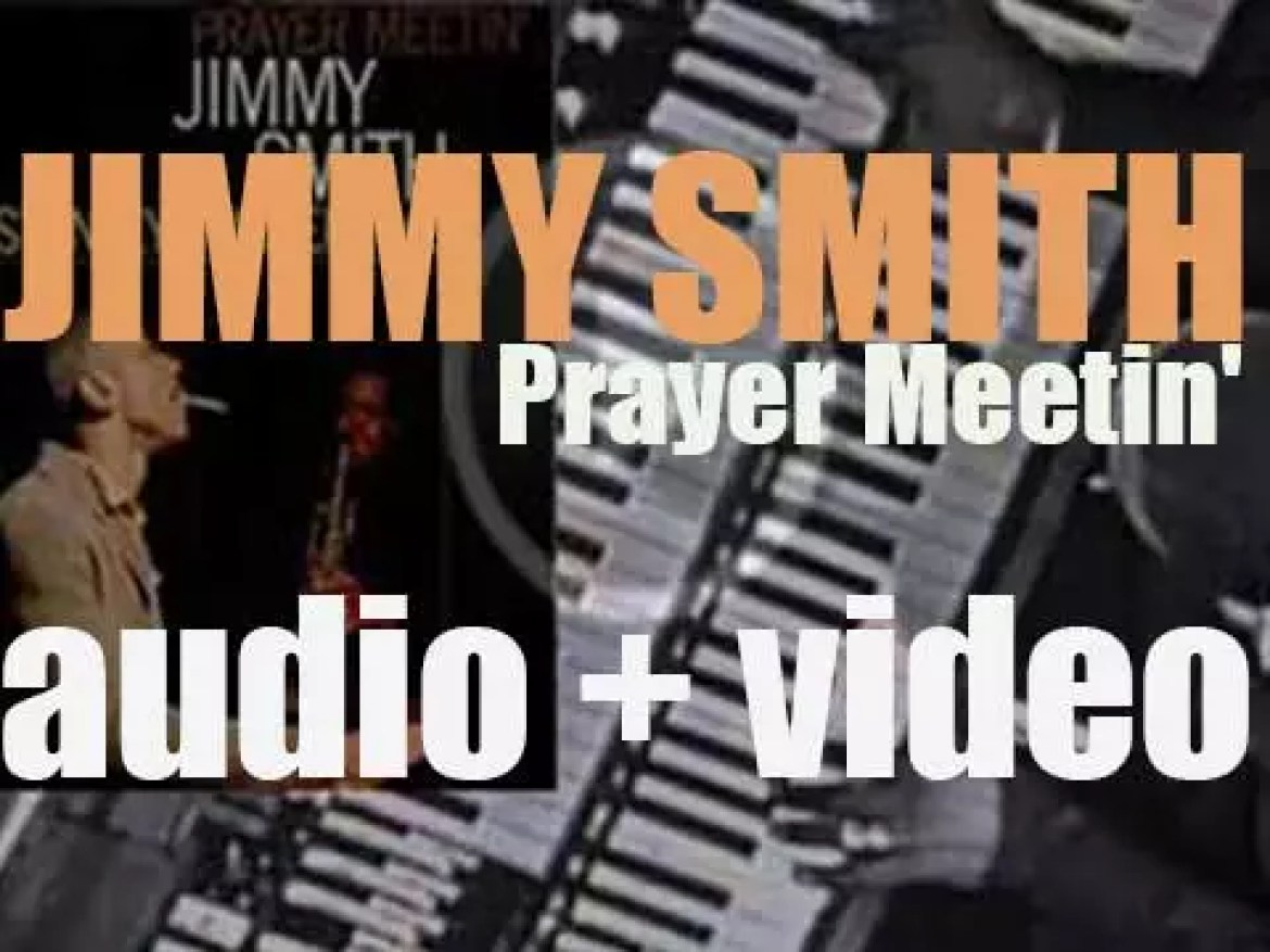 """Jimmy Smith records  with Stanley Turrentine, 'Prayer Meetin"""" an album for Blue Note (1963)"""