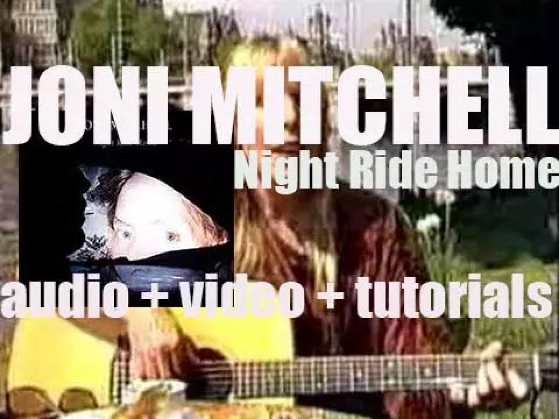 Geffen publish Joni Mitchell's fourteenth album : 'Night Ride Home' (1991)