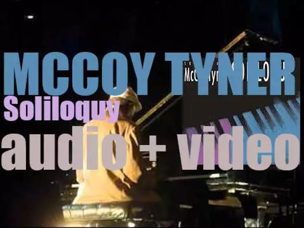 Today and for the next two days, McCoy Tyner records 'Soliloquy' for Blue Note (1991)