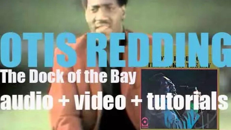 Volt/Atco publish 'The Dock of the Bay,' the first posthumous Otis Redding's album (1968)