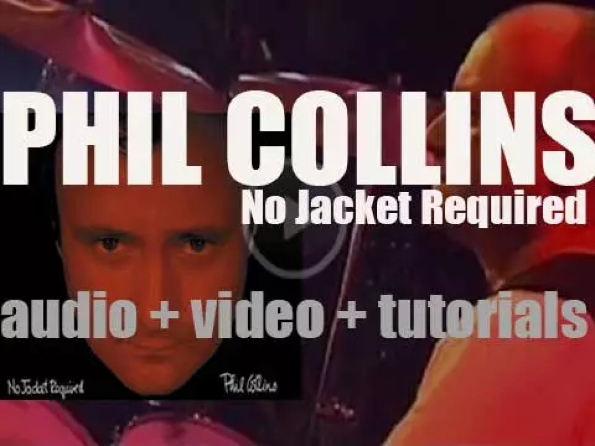 Phil Collins releases 'No Jacket Required' featuring 'Sussudio' (1984)