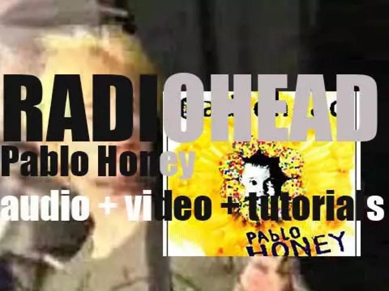 Radiohead release 'Pablo Honey,' their debut album featuring 'Creep' (1993)