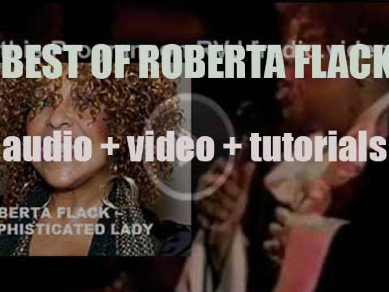 Happy Birthday Roberta Flack. 'Sophisticated Lady'