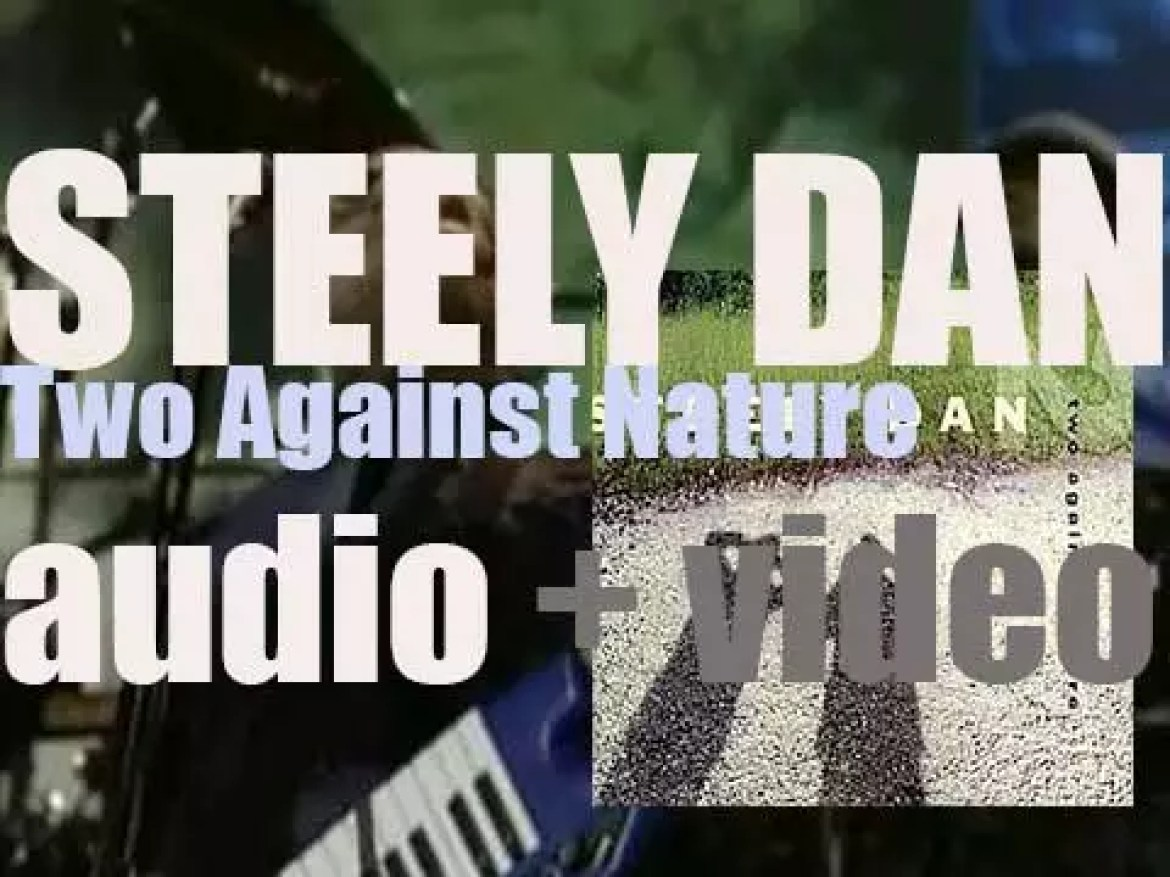 Steely Dan release 'Two Against Nature' after a 20 years hiatus (2000)
