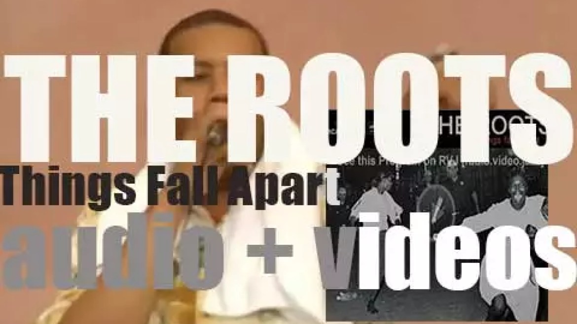 The Roots release 'Things Fall Apart' with Erykah Badu & Common among other guests (1999)