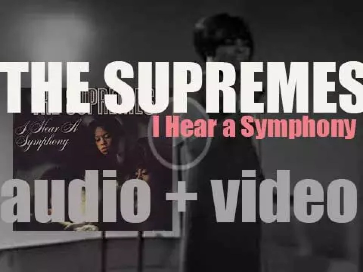 The Supremes release 'I Hear a Symphony' produced by Holland & Dozier (1966)
