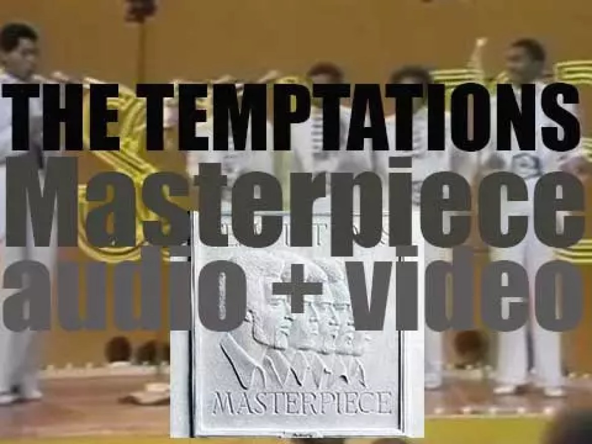 The Temptations release 'Masterpiece' fully produced and written by Norman Whitfield (1973)