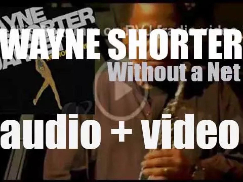 Blue Note publish Wayne Shorter's 'Without a Net,' an album recorded  with Brian Blade  Danilo Pérez and John Patitucci (2013)