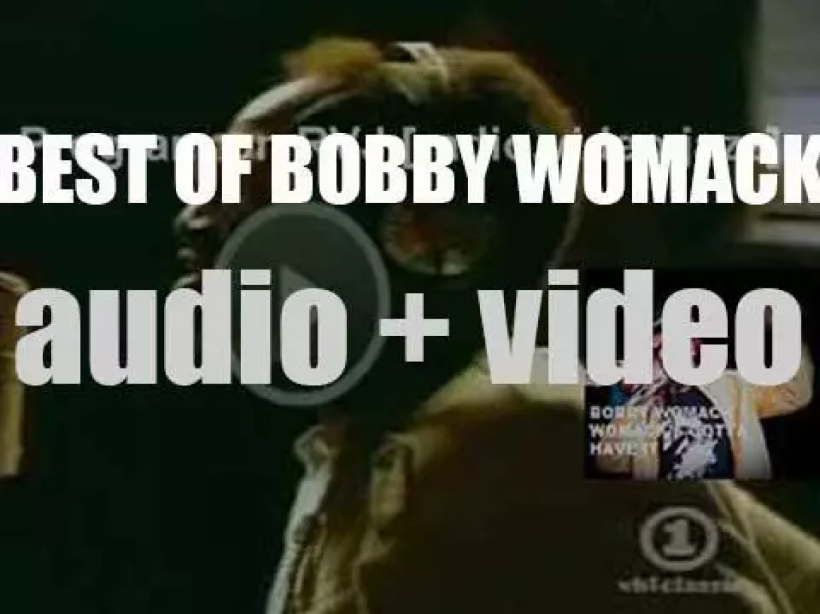 We remember Bobby Womack. 'Womack's Gotta Have It'