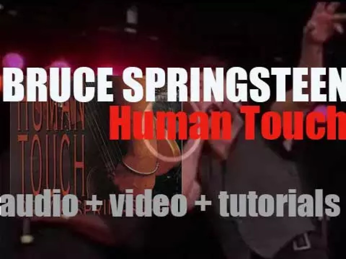Bruce Springsteen releases 'Human Touch,' his ninth album (1986)