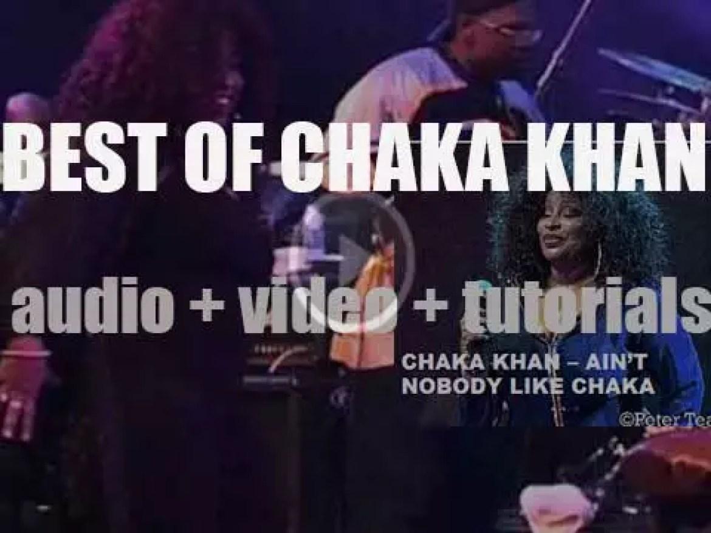 Happy Birthday Chaka Khan. 'Ain't Nobody Like Chaka'