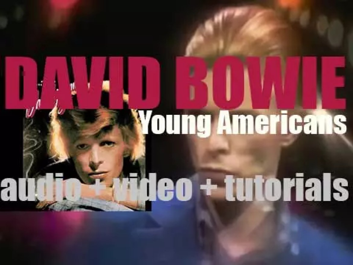 David Bowie releases his ninth album : 'Young Americans' featuring 'Fame' (1975)