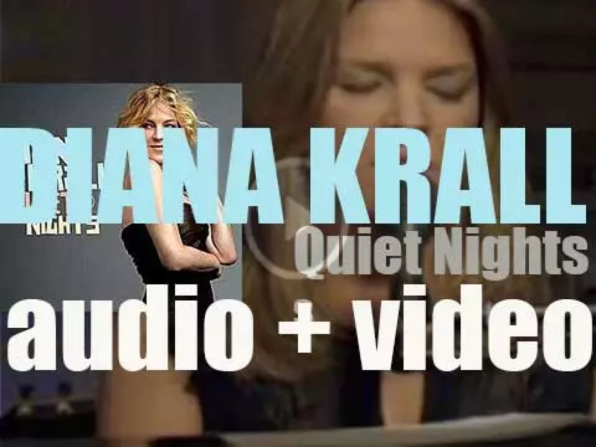 Verve publish Diana Krall's tenth album : 'Quiet Nights' co-produced with Tommy Lipuma (2009)