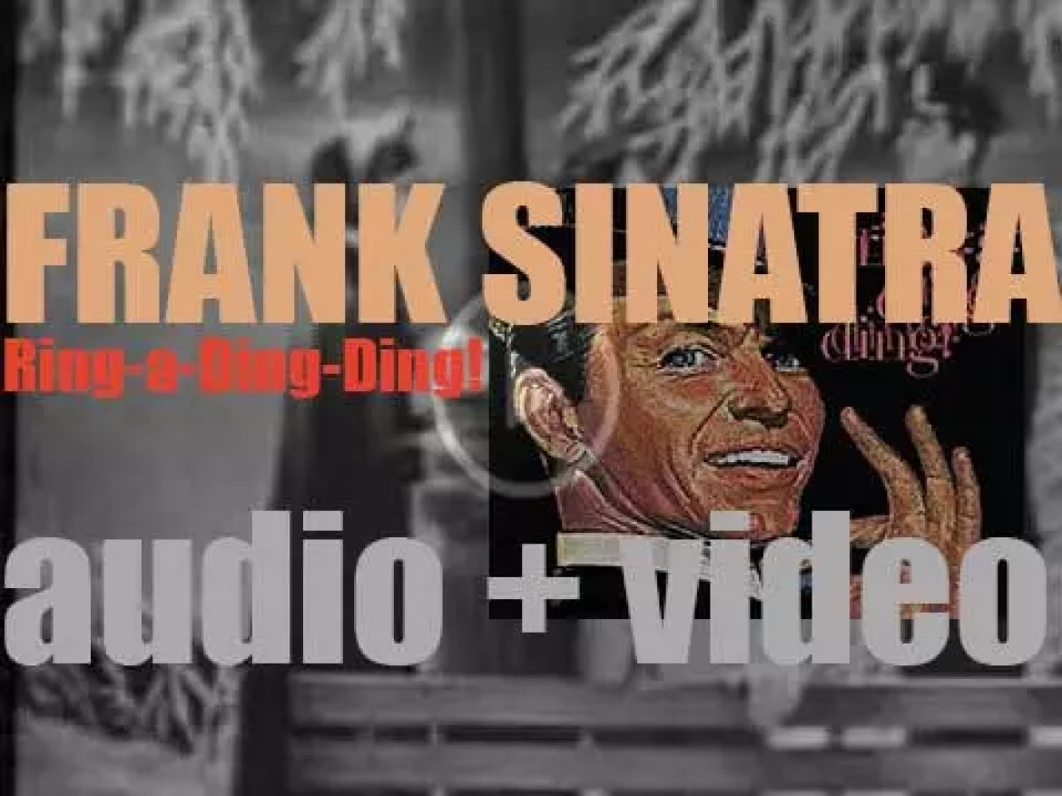 Reprise publishes 'Ring-a-Ding-Ding!' by (uptempo swinger) Frank Sinatra (1961)