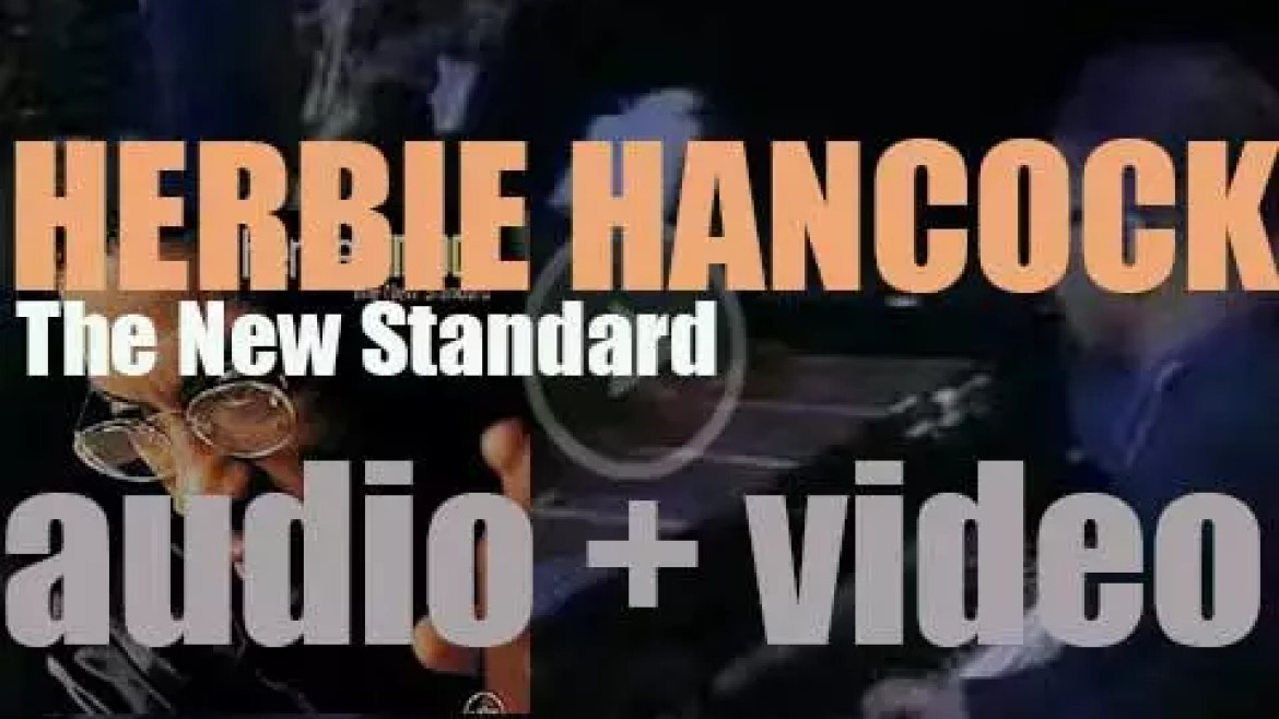 Herbie Hancock publishes 'The New Standard,' an album covering rock or RnB songs (1996)