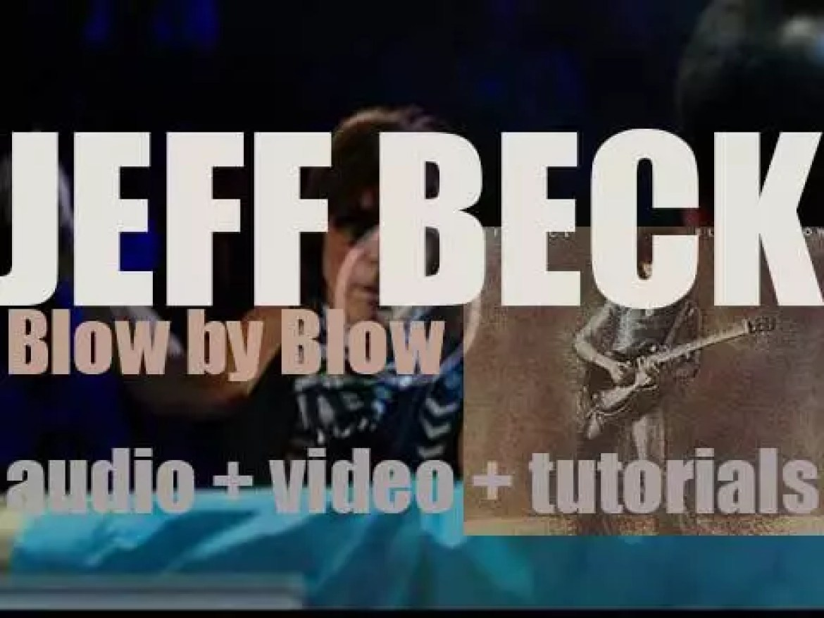 Jeff Beck releases  'Blow by Blow' produced By George Martin (1975)
