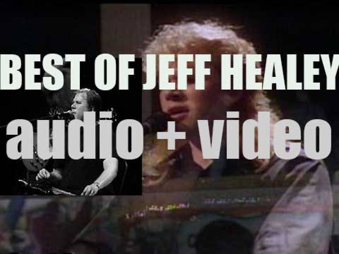 We remember Jeff Healey. 'Jeff Saw The Light'