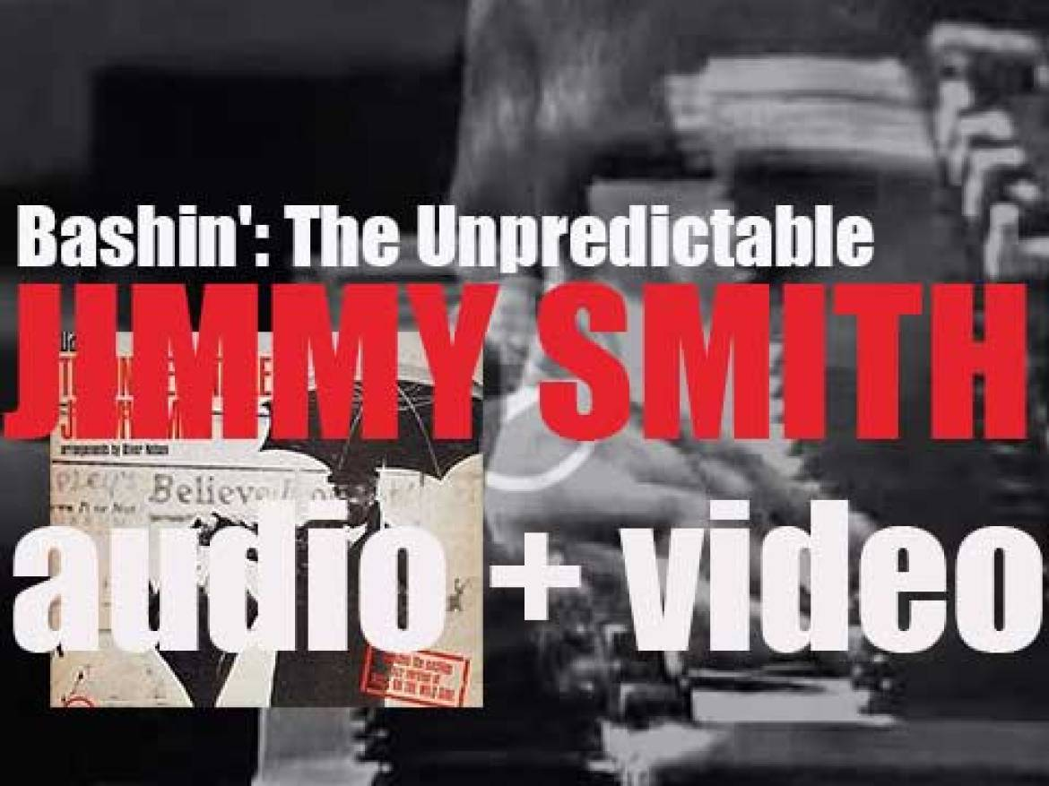 Verve wrap up the recording of 'Bashin': The Unpredictable Jimmy Smith' with Oliver Nelson's big band (1962)