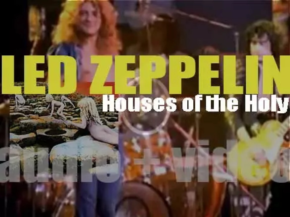 Led Zeppelin release their fifth album : 'Houses of the Holy' produced by Jimmy Page (1973)