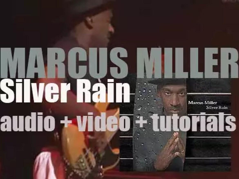 Marcus Miller releases his seventh album : 'Silver Rain' (2005)