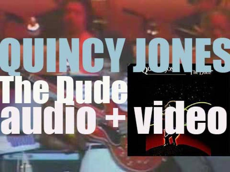 Quincy Jones releases 'The Dude' featuring 'Ai No Corrida' and James Ingram (1981)