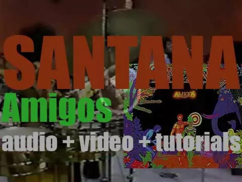 Columbia publish Santana's seventh album : 'Amigos' featuring 'Europa' (1976)