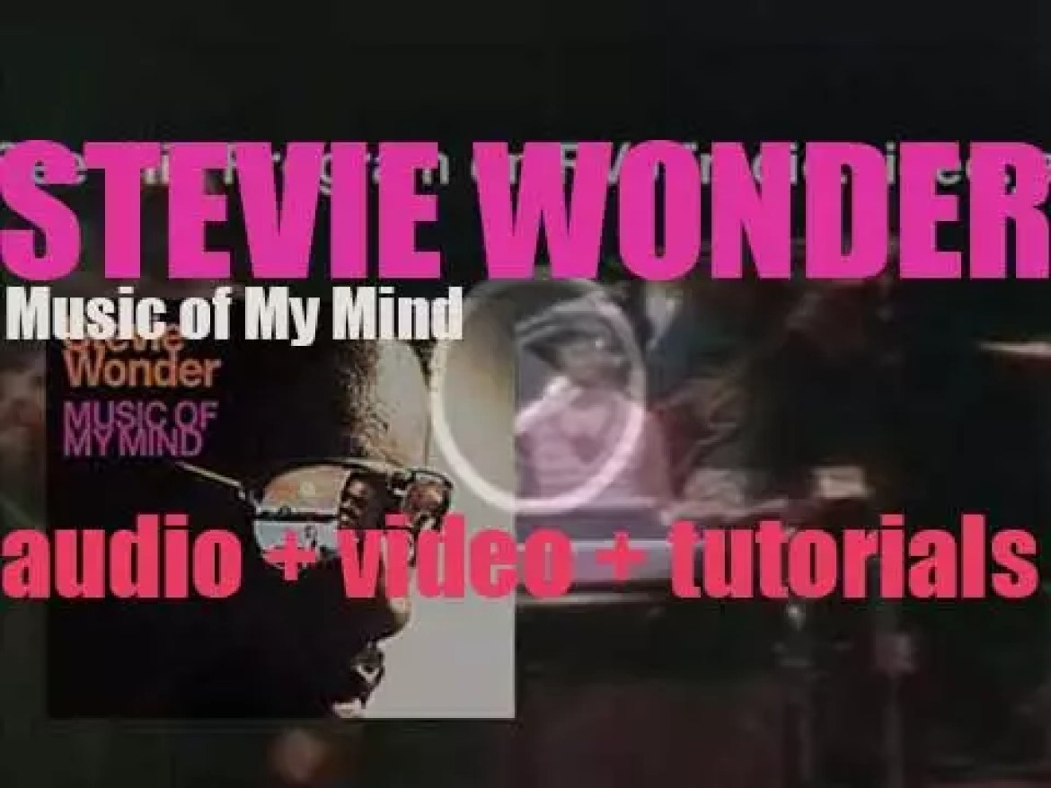 Tamla releases  'Music of My Mind' by 21 years old Stevie Wonder (1972)