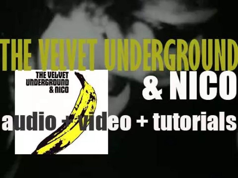 The Velvet Underground release their first album and it is called 'The Velvet Underground & Nico' (1967)